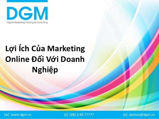 Lợi Ích Của Marketing Online Đối Với Doanh Nghiệp