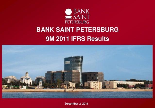 Образец заголовка•   Образец текста           BANK SAINT PETERSBURG•   Второй уровень              9M 2011 IFRS Results•  ...