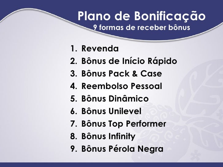 <ul><li>Revenda </li></ul><ul><li>Bô nus de In ício Rápido </li></ul><ul><li>Bônus Pack & Case </li></ul><ul><li>Reembolso...