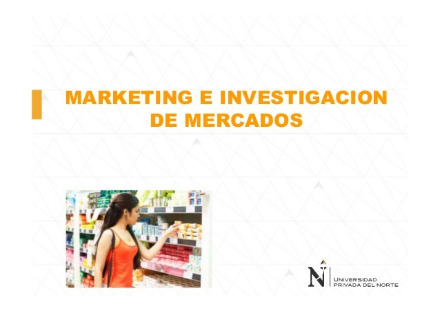 MARKETING E INVESTIGACION DE MERCADOS