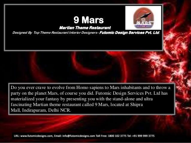 9 Mars Martian Theme Restaurant Designed By Top Theme Restaurant Interior Designers– Futomic Design Services Pvt. Ltd.  Do...
