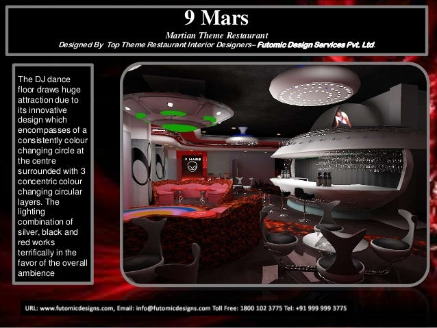 9 Mars Martian Theme Restaurant Designed By Top Theme Restaurant Interior Designers– Futomic Design Services Pvt. Ltd.  Th...