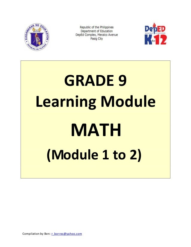 CompilationbyBen:r_borres@yahoo.com       GRADE9 LearningModule MATH (Module1to2)