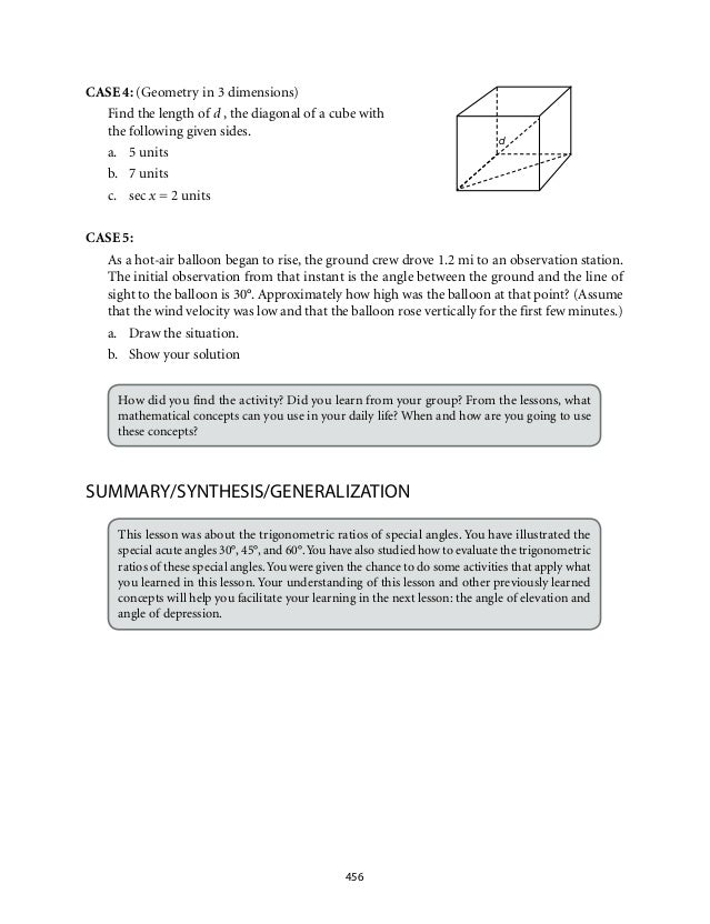 d  456  CASE 4: (Geometry in 3 dimensions)  Find the length of d , the diagonal of a cube with  the following given sides....