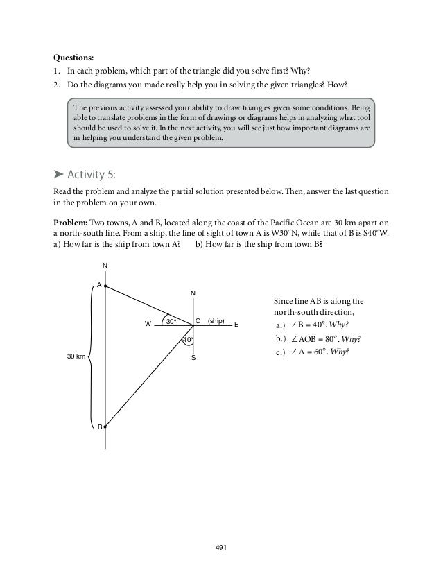 Questions:  1. In each problem, which part of the triangle did you solve first? Why?  2. Do the diagrams you made really h...