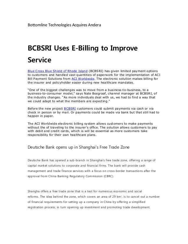 Bottomline Technologies Acquires Andera BCBSRI Uses E-Billing to Improve Service Blue Cross Blue Shield of Rhode Island (B...