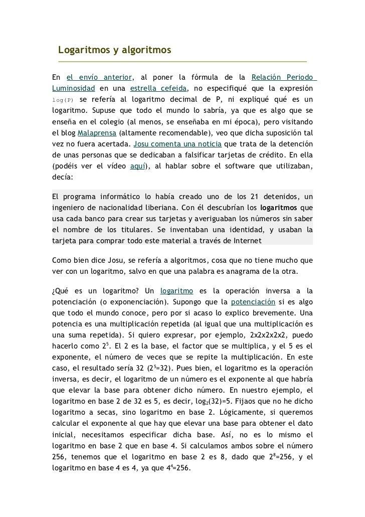 Logaritmos y algoritmos  En el envío anterior, al poner la fórmula de la Relación Periodo Luminosidad en una estrella cefe...