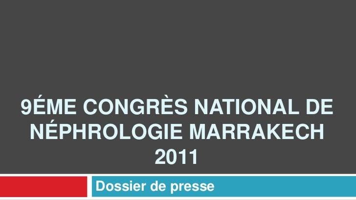 9éme congrès national de néphrologie marrakech 2011