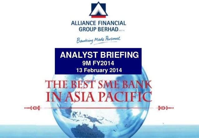 ANALYST BRIEFING 9M FY2014 13 February 2014