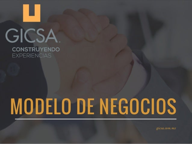 MODELO DE NEGOCIOS gicsa.com.mx