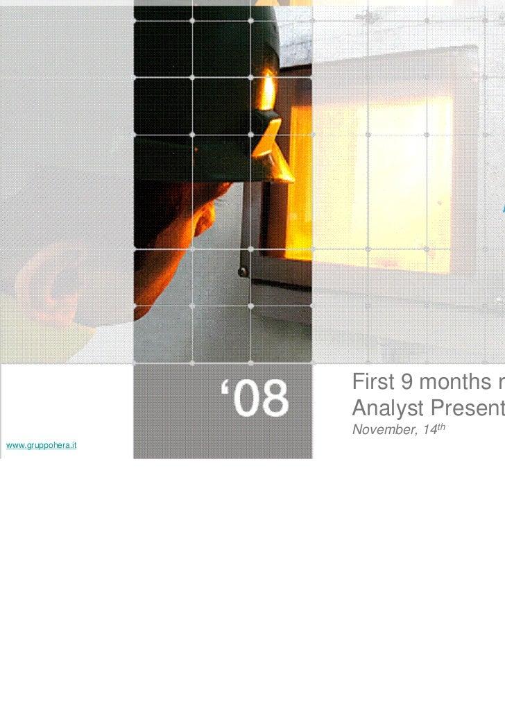 First 9 months results                    Analyst Presentation                    November, 14thwww.gruppohera.it