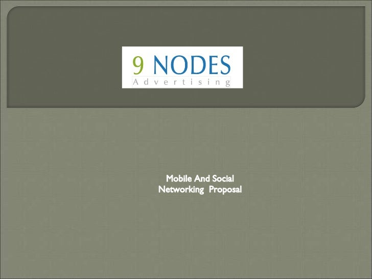 Mobile And Social Networking  Proposal