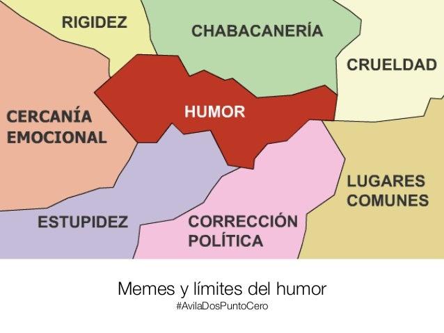 Memes y límites del humor #AvilaDosPuntoCero
