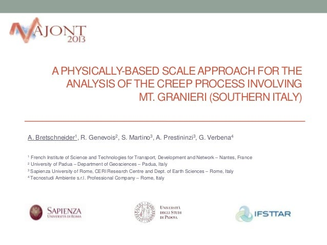 A PHYSICALLY-BASED SCALE APPROACH FOR THE ANALYSIS OF THE CREEP PROCESS INVOLVING MT. GRANIERI (SOUTHERN ITALY)  A. Bretsc...