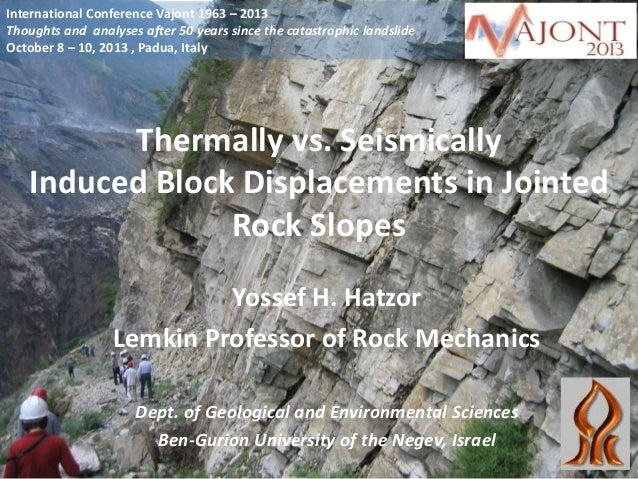 International Conference Vajont 1963 – 2013 Thoughts and analyses after 50 years since the catastrophic landslide October ...
