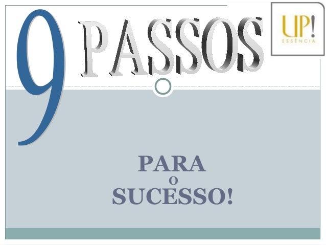PARA O SUCESSO!