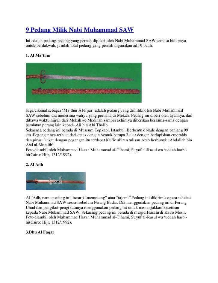 9 Pedang Milik Nabi Muhammad SAWIni adalah pedang-pedang yang pernah dipakai oleh Nabi Muhammad SAW semasa hidupnyauntuk b...