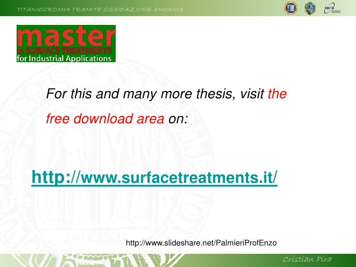 TITANIOCROMIA TRAMITE OSSIDAZIONE ANODICA            For this and many more thesis, visit the        free download area on...