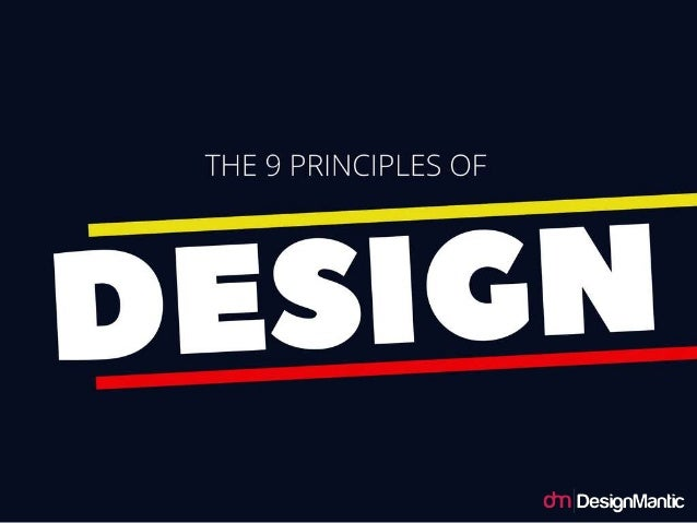 The 9 Principles of Design