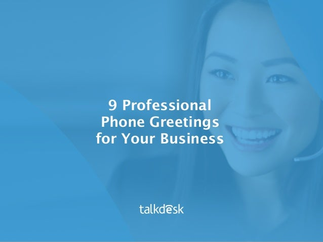9 professional phone greetings for your business 9 professional phone greetings for your business 1 638gcb1468254936 m4hsunfo