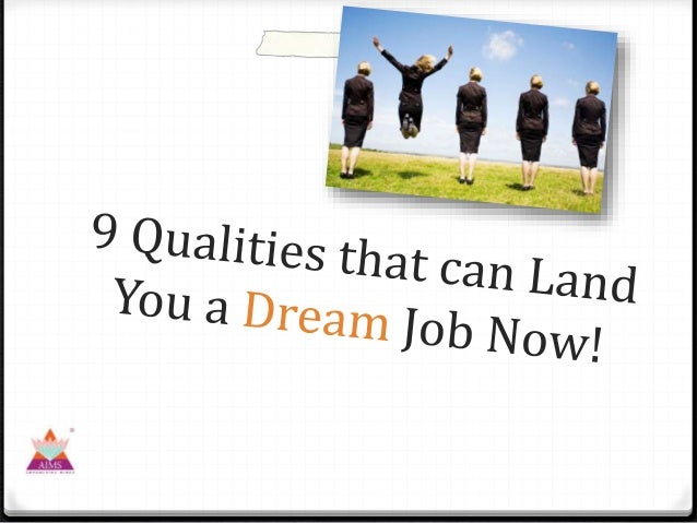 do you have what it takes to land that dream job