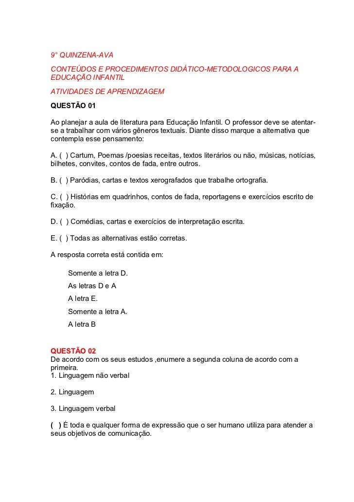 9° QUINZENA-AVACONTEÚDOS E PROCEDIMENTOS DIDÁTICO-METODOLOGICOS PARA AEDUCAÇÃO INFANTILATIVIDADES DE APRENDIZAGEMQUESTÃO 0...