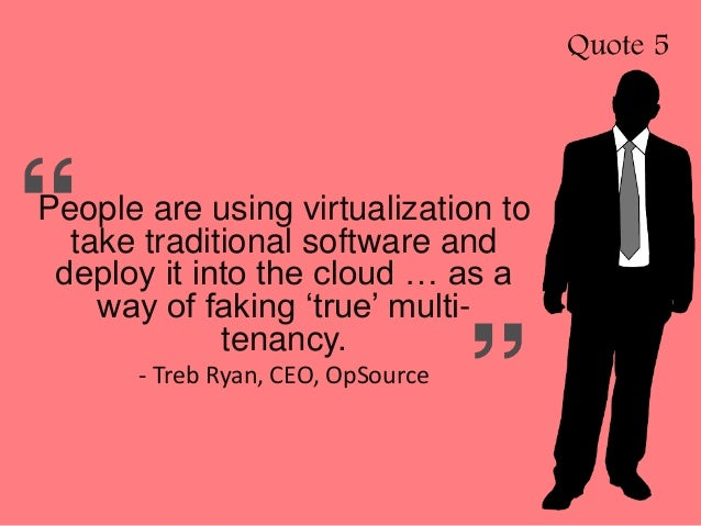 Quotable Quotes Magnificent 48 Quotable Quotes About Multi Tenancy SaaS