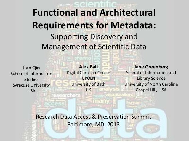 RDAP2013,http://www.asis.org/rdap/             Functional and Architectural             Requirements for Metadata:        ...