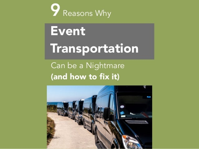 9Reasons Why Event Transportation Can be a Nightmare (and how to fix it)