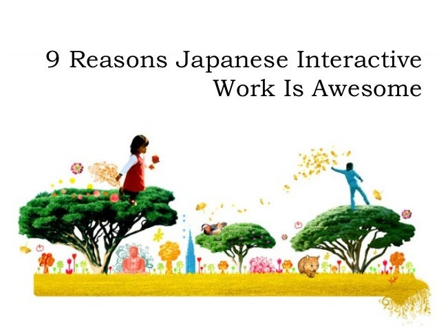 9 Reasons Japanese Interactive Work Is Awesome