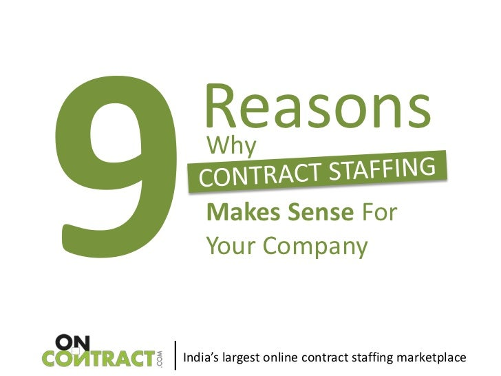 Reasons    Why    Makes Sense For    Your CompanyIndia's largest online contract staffing marketplace
