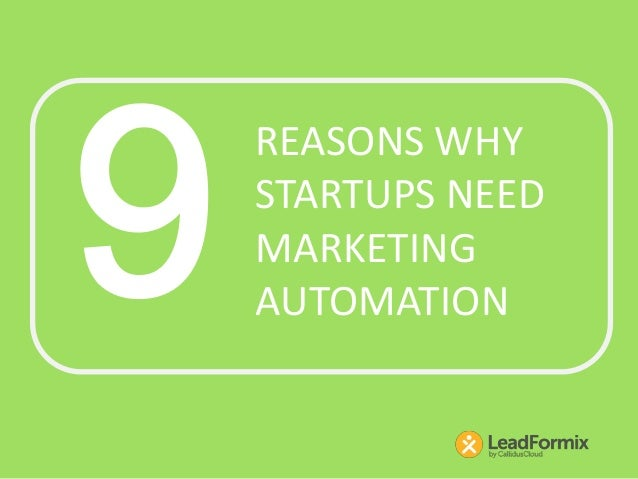 REASONS WHYSTARTUPS NEEDMARKETINGAUTOMATION