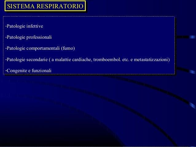 SISTEMA RESPIRATORIOSISTEMA RESPIRATORIO-Patologie infettive -Patologie infettive-Patologie professionali -Patologie profe...