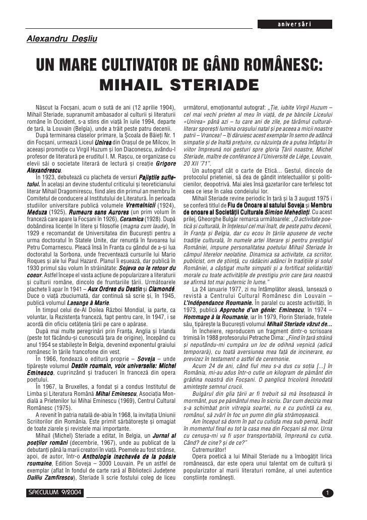 aniversãriAlexandru Deçliu    UN MARE CULTIVATOR DE GÂND ROMÂNESC:           MIHAIL STERIADE     Nãscut la Focºani, acum o...