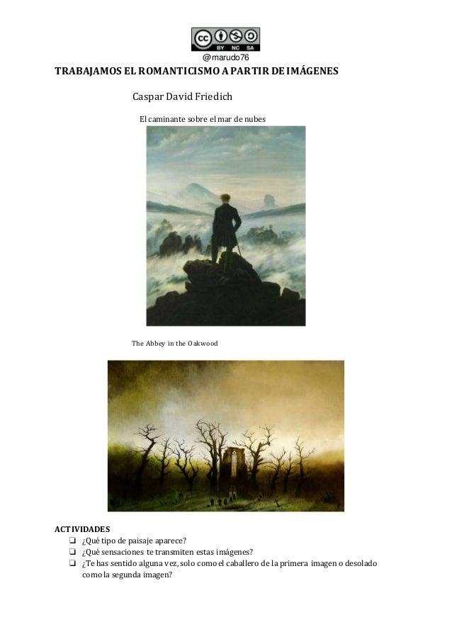 @marudo76 TRABAJAMOS EL ROMANTICISMOAPARTIR DE IMÁGENES Caspar David Friedich Elcaminante sobre el mar de nubes The Abbey ...