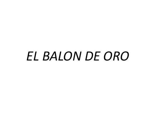 EL BALON DE ORO