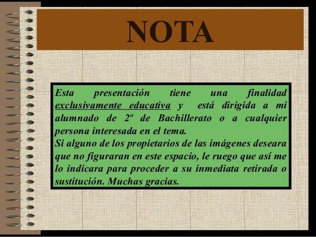 NOTA Esta presentación tiene una finalidad exclusivamente educativa y está dirigida a mi alumnado de 2º de Bachillerato o ...