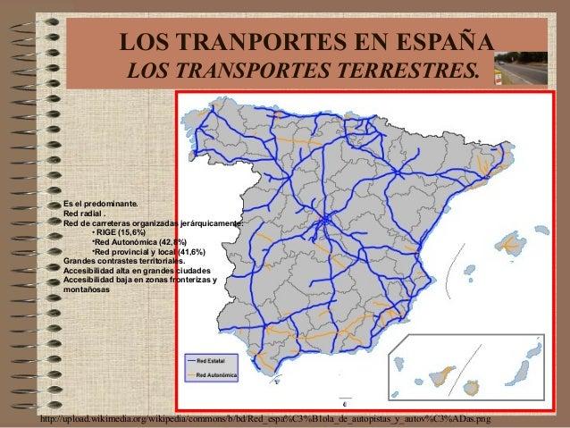 http://upload.wikimedia.org/wikipedia/commons/b/bd/Red_espa%C3%B1ola_de_autopistas_y_autov%C3%ADas.png LOS TRANPORTES EN E...