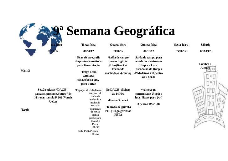9ª Semana Geográfica               Segunda-feira                 Terça-feira             Quarta-feira           Quinta-fei...