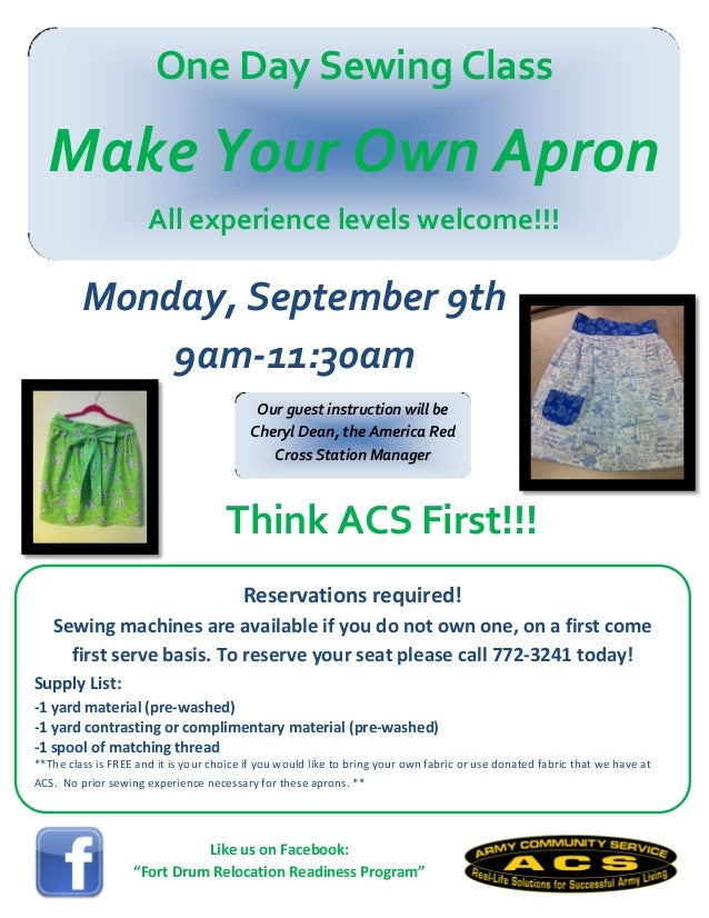 One Day Sewing Class Make Your Own Apron All experience levels welcome!!! Reservations required! Sewing machines are avail...