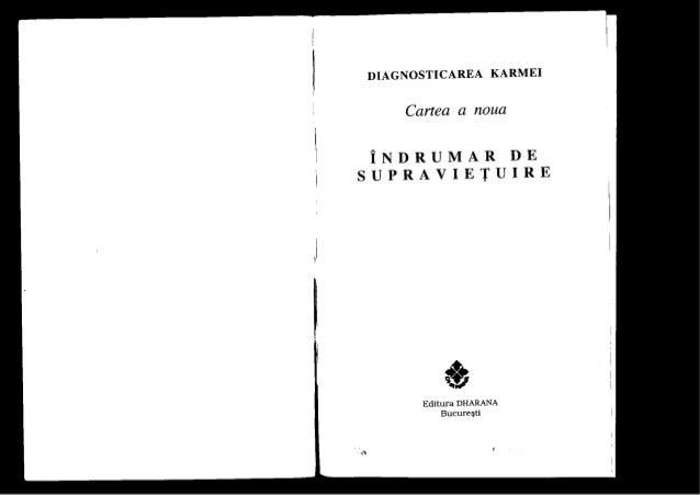 Descrierea CIP a Bibliotecii Nationale a Romaniei LAZAREV, SERGEJ NIKOLAEVICÛ Diagnosticarea karmei : Îndrumar de supravie...