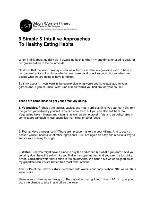 9 Simple & Intuitive Approaches To Healthy Eating Habits When I think about my daily diet I always go back to when my gran...