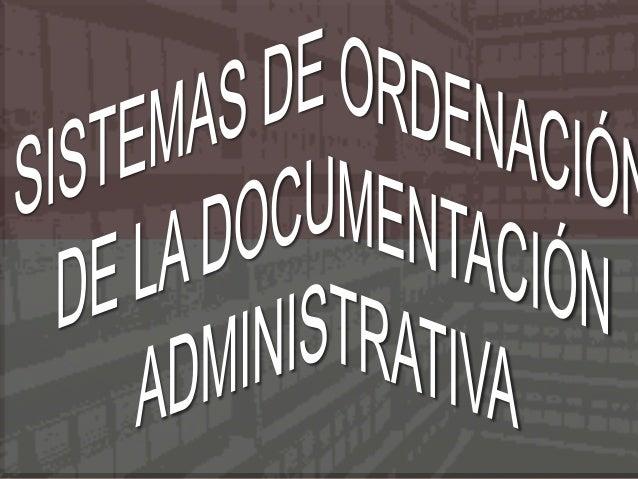 LA ORGANIZACIÓN DEL ARCHIVO Centralizado: archivos:  Clases de  Archivo localizado en un solo departamento. Beneficios:  ...