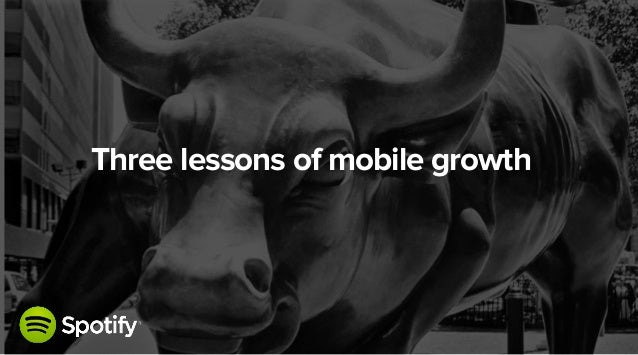 May 21, 2014 Three lessons of mobile growth