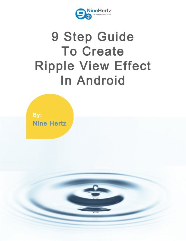 9 Step Guide to Create Ripple View Effect in Android