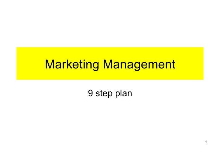 Marketing Management      9 step plan                       1