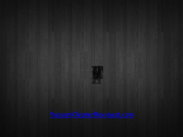 VacuumCleanerReviewss.com