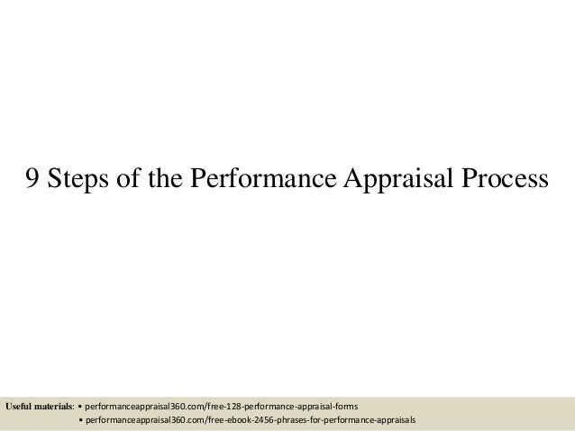 9 Steps of the Performance Appraisal Process Useful materials: • performanceappraisal360.com/free-128-performance-appraisa...