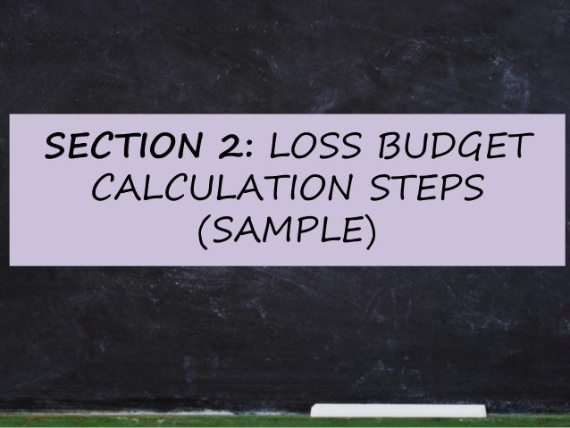 9 steps to calculate loss budget