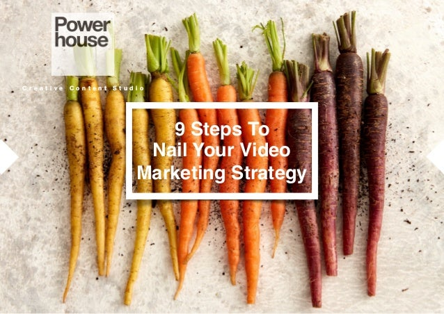 C r e a t i v e C o n t e n t S t u d i oC r e a t i v e C o n t e n t S t u d i o 9 Steps To Nail Your Video Marketing St...